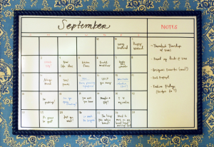 A whiteboard calendar will also work!